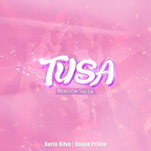 Tusa (Versión Salsa)