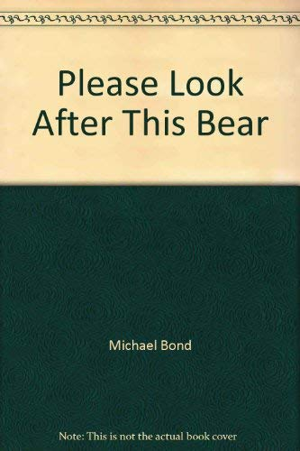 Please Look After This Bear