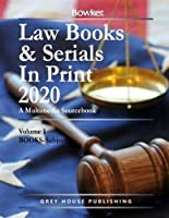 Law Books & Serials In Print - 3 Volume Set, 2020