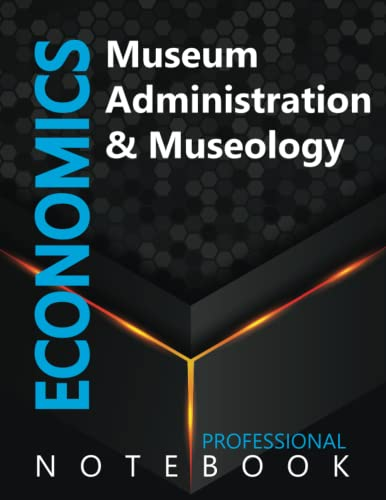 """Compare Textbook Prices for Economics, Museum Administration & Museology Ruled Notebook, Professional notebook, Journal for Business & Economics Professional, Large 8.5"""" x 11"""" size, 108 pages, Glossy cover  ISBN 9798491495955 by Cre8tive Press"""
