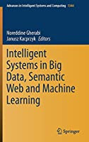 Intelligent Systems in Big Data, Semantic Web and Machine Learning (Advances in Intelligent Systems and Computing, 1344)