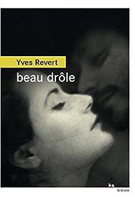 Beau drôle par Yves Revert