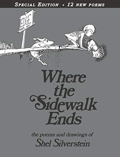 Where the Sidewalk Ends Special Edition with 12 Extra Poems: Poems and Drawingsの詳細を見る