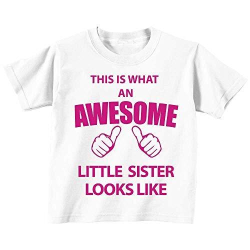 C'est ce qu'un Awesome Little Sister Looks Like Blanc T-shirt pour homme texte rose bébé enfant Disponible en tailles 0-6mois à 14-15ans nouveau bébé cadeau Sister - Blanc, 12-18 Months