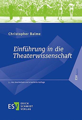 Einführung in die Theaterwissenschaft