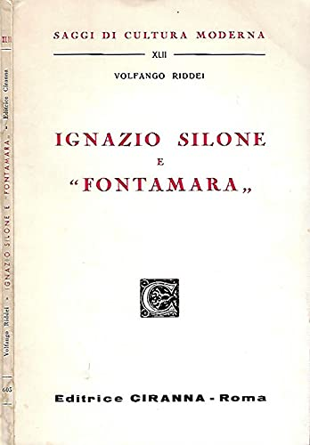 "Ignazio Silone e "" Fontamara ""."
