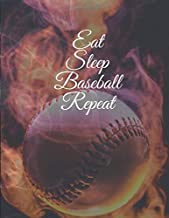 Eat Sleep Baseball Repeat: Blank Lined Notebook Journal Paperback 8.5X11 po: Eat Sleep Baseball Repeat: Baseball Themed Notebook Gift for Baseball Lovers Paperback