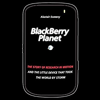 BlackBerry Planet     The Story of Research in Motion and the Little Device That Took the World by Storm              Auteur(s):                                                                                                                                 Alastair Sweeny                               Narrateur(s):                                                                                                                                 Bill Quinn                      Durée: 8 h et 42 min     2 évaluations     Au global 3,5