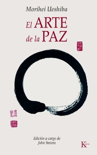 EL ARTE DE LA PAZ (Spanish Edition)