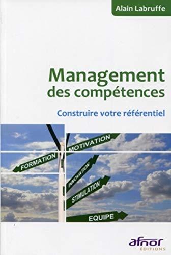 Management des compétences: Construire votre référentiel