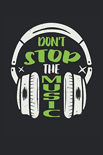Don't stop the Music: Música DJ auriculares músicos amantes de la...
