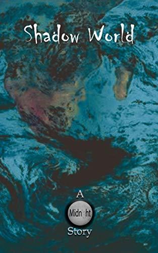 Shadow World (Noctiluca Book 4) (English Edition)