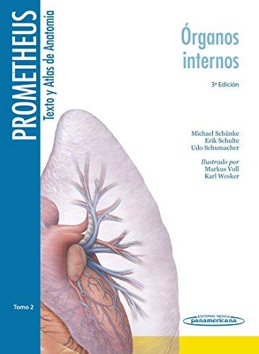 Prometheus. Texto y atlas de anatomia: Órganos Internos: 2 (PROMETHEUS:Texto y Atlas Anatom.3aEd,3T)