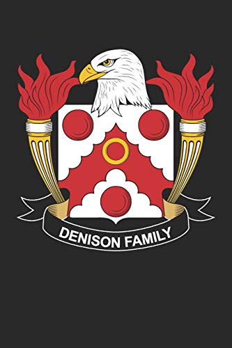 Denison: Denison Coat of Arms and Family Crest Notebook Journal (6 x 9 - 100 pages)