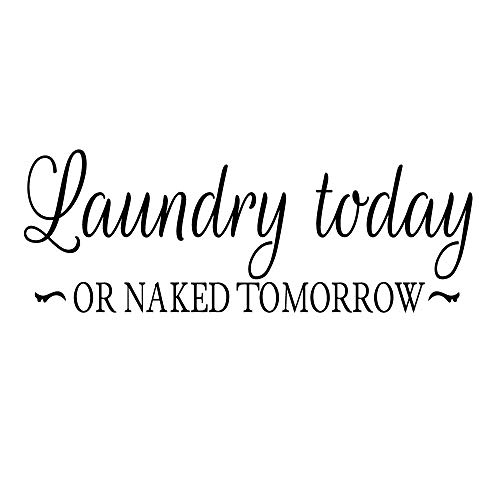 KYSUN Laundry Today Or Naked Tomorrom Black Vinyl Wall Decal Quotes Laundry Room Decal Lettering Laundry Sign Wash Room Décor
