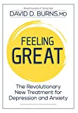 Feeling Great: The Revolutionary New Treatment for Depression and Anxiety
