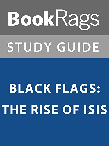 Summary & Study Guide: Black Flags: The Rise of ISIS (English Edition)
