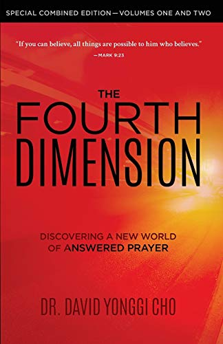 The Fourth Dimension: Discovering a New World of Answered Prayer