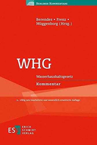 WHG: Wasserhaushaltsgesetz Kommentar (Berliner Kommentare)