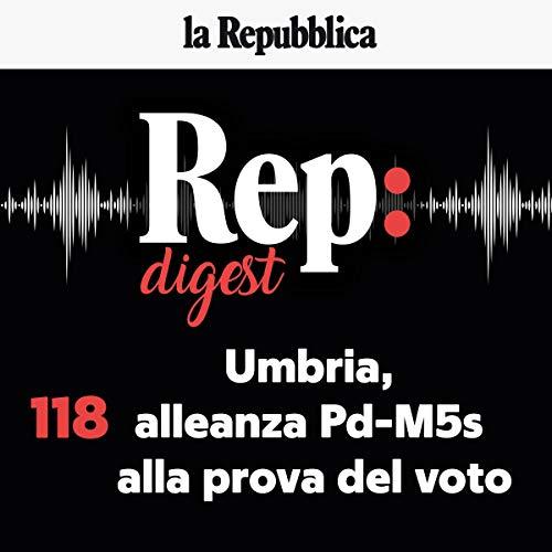 Couverture de Umbria, alleanza Pd-M5s alla prova del voto