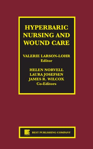 Hyperbaric Nursing and Wound Care