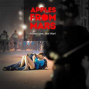 Make Love, Not War!