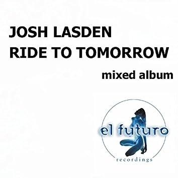 Ride to Tomorrow Mixed Album