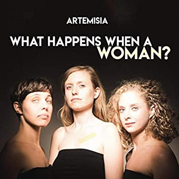 What Happens When a Woman
