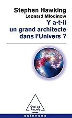 Y a t - Il un grand architecte dans l'Univers? de Stephen Hawking
