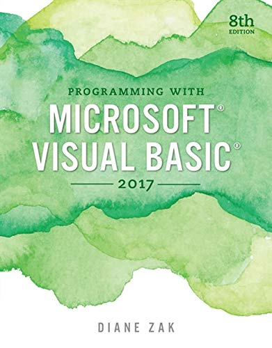 Programming with Microsoft Visual Basic 2017 (MindTap Course List)