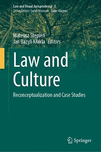 Law and Culture: Reconceptualization and Case Studies (Law and Visual Jurisprudence, 5)