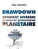 Drawdown - Comment inverser le cours du réchauffement planétaire