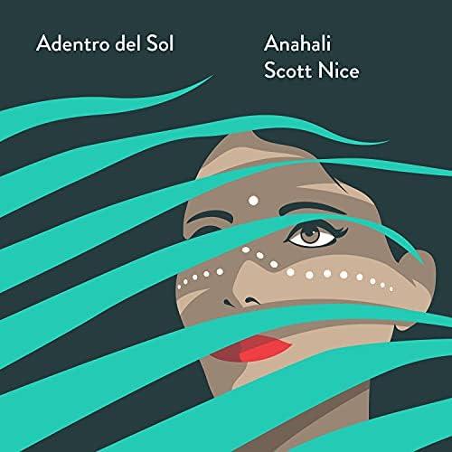 Scott Nice & Anahali