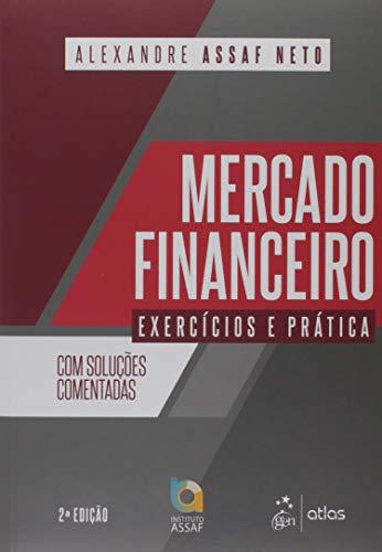 Mercado Financeiro - Exercícios e Prática