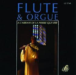 Flûte et Orgue À l'Abbaye de la Pierre Qui Vire Vol. 1