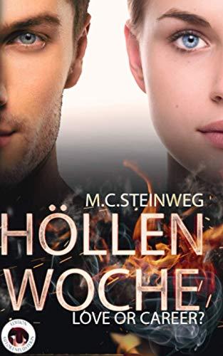Höllenwoche - Love or Career?