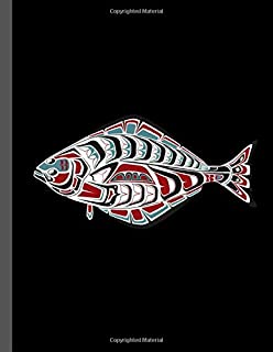 Tribal Halibut Fish: PNW Native American Indian Formline Totem, Haida Tribe Style Fisherman Art, Notebook - 120 Lined Pages 8.5x11 Composition Journal
