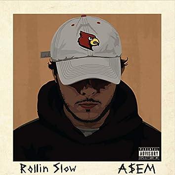 Rollin' Slow
