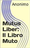 Mutus Liber: Il Libro Muto