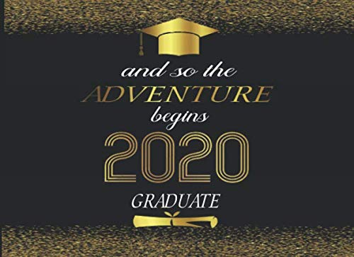 2020 Senior Graduate Guestbook-And So The Adventure Begins: Memories & Keepsake  Gift Log I  Gold Graduation Party Supplies for High School or College I Gift Idea for Graduates