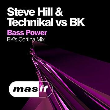 Bass Power (BK's Cortina Mix)