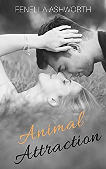 Animal Attraction: Sizzling anticipation, steamy sex, mad dogs and an Englishman (and woman!). What more could you desire? (Resistance is Futile Series Book 1) by [Fenella Ashworth]