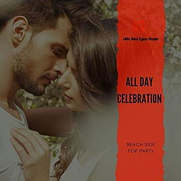 All Day Celebration - Beach Side Pop Party