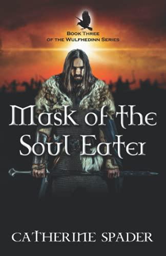 Mask of the Soul Eater (The Wulfhedinn Series)