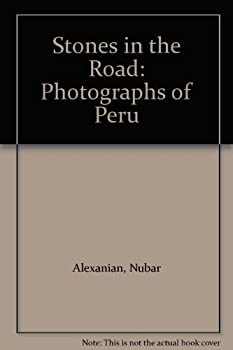 Hardcover Stones in the Road: Photographs of Peru Book