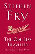 The Ode Less Travelled: Unlocking the Poet Within by Stephen Fry (6-Sep-2007) Paperback