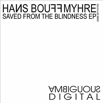 Saved From The Blindness EP