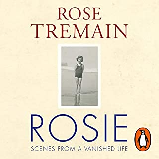 Rosie                   By:                                                                                                                                 Rose Tremain                               Narrated by:                                                                                                                                 Rose Tremain                      Length: 4 hrs and 46 mins     37 ratings     Overall 3.9