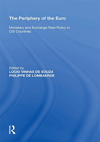 The Periphery of the Euro: Monetary and Exchange Rate Policy in CIS Countries