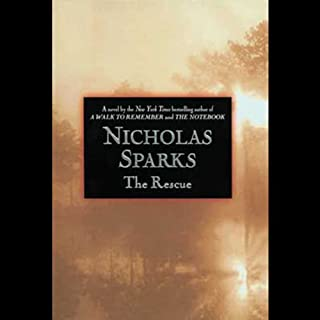 The Rescue                   By:                                                                                                                                 Nicholas Sparks                               Narrated by:                                                                                                                                 Mary Beth Hurt,                                                                                        John Belford Lloyd                      Length: 6 hrs and 11 mins     93 ratings     Overall 4.3